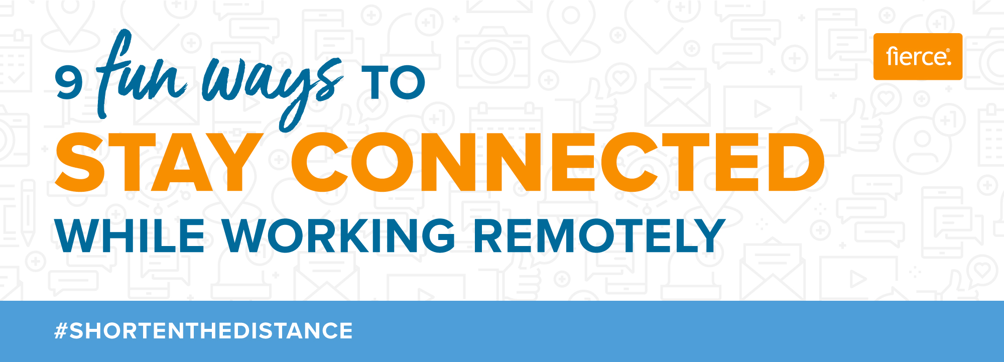 Fierce Conversations Infographic 9 Fun Ways to Stay Connected while Working Remotely